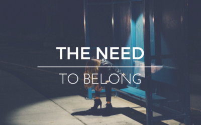 The need to belong. Risks to make it an afterthought.