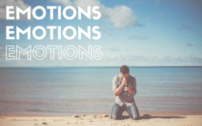 Emotions, emotions, emotions…