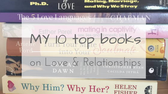 My 10 favourite books on Love & Relationships